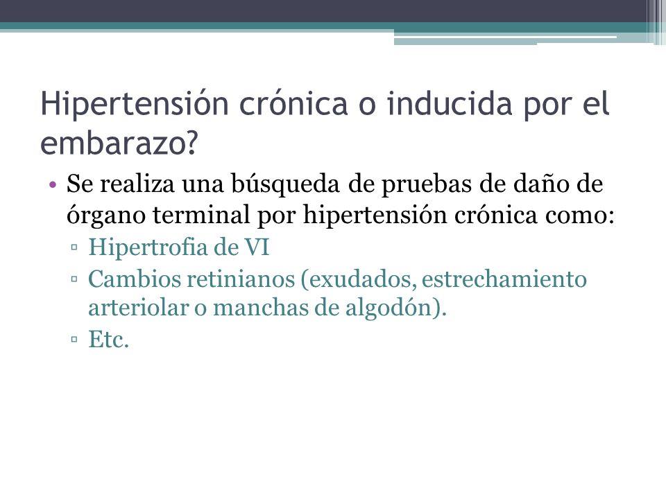 Hipertensión crónica o inducida por el embarazo