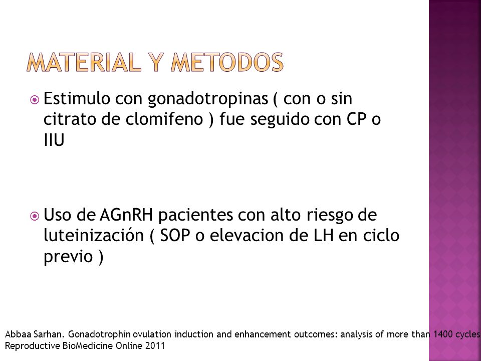 Material y metodosEstimulo con gonadotropinas ( con o sin citrato de clomifeno ) fue seguido con CP o IIU.