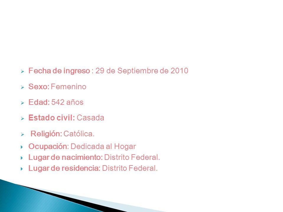 Fecha de ingreso : 29 de Septiembre de 2010
