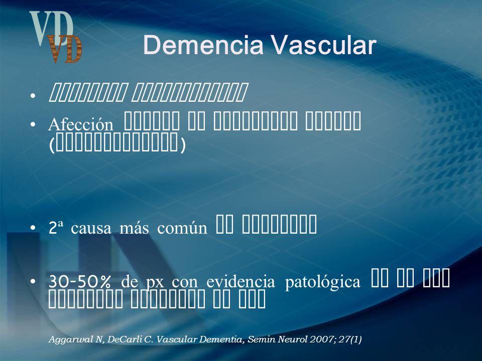 Demencia Vascular VD Demencia multiinfarto