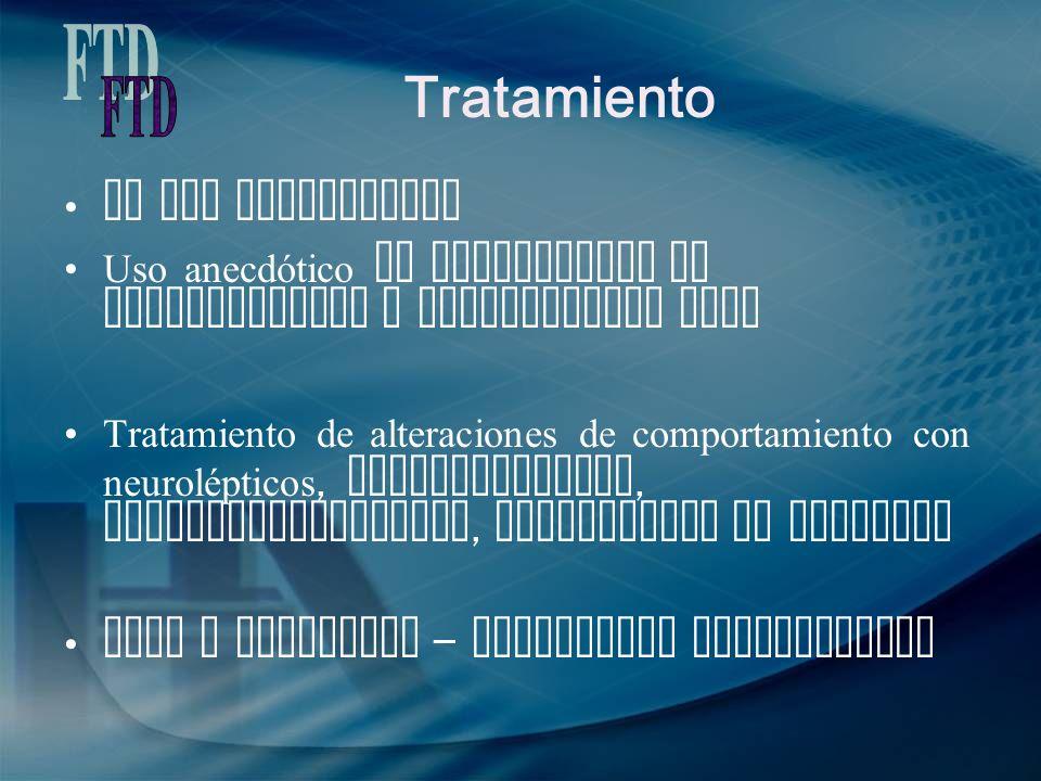 Tratamiento FTD No hay tratamiento