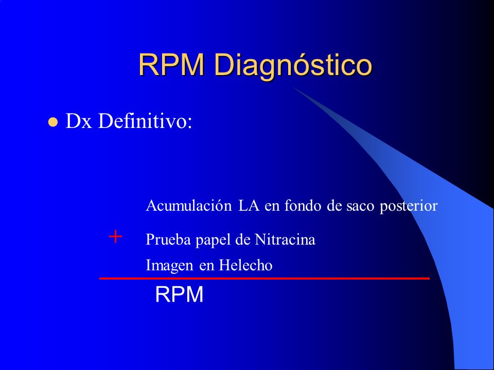 RPM Diagnóstico Dx Definitivo: RPM
