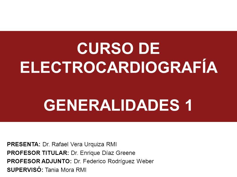 CURSO DE ELECTROCARDIOGRAFÍA GENERALIDADES 1