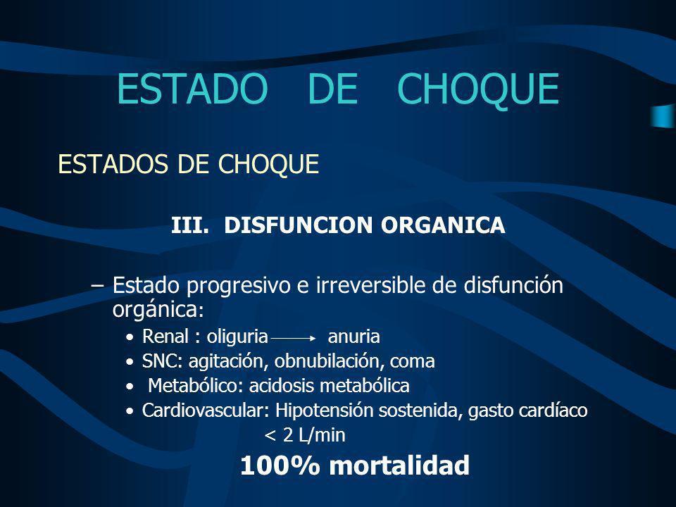 III. DISFUNCION ORGANICA
