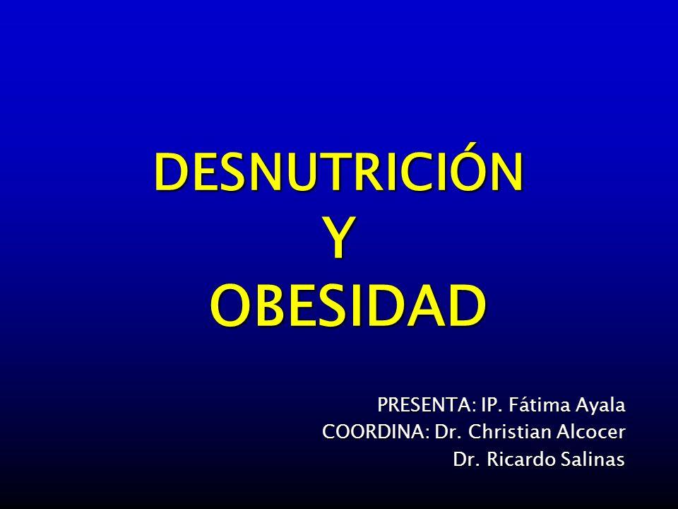 DESNUTRICIÓN Y OBESIDAD