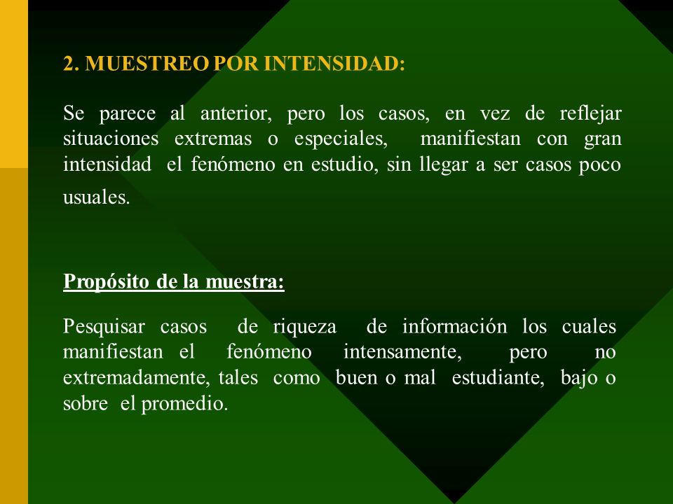 2. MUESTREO POR INTENSIDAD: