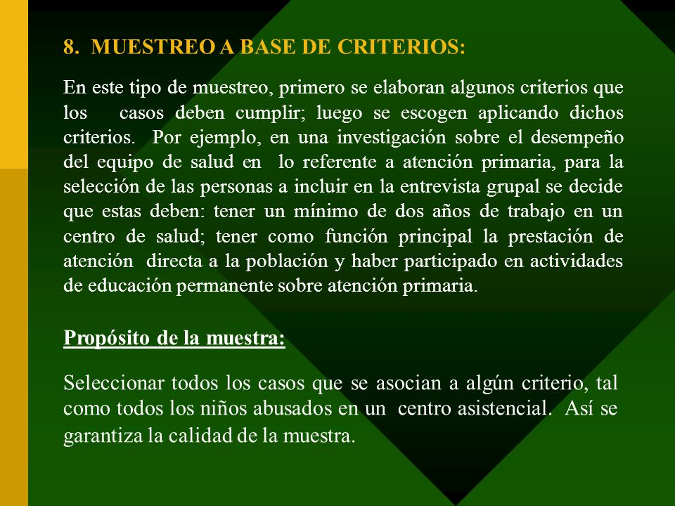 8. MUESTREO A BASE DE CRITERIOS: