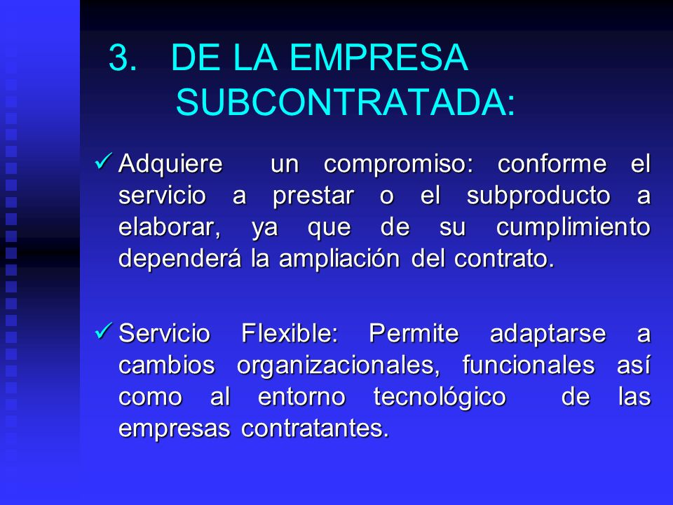 3. DE LA EMPRESA SUBCONTRATADA:
