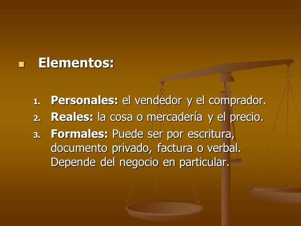 Elementos: Personales: el vendedor y el comprador.