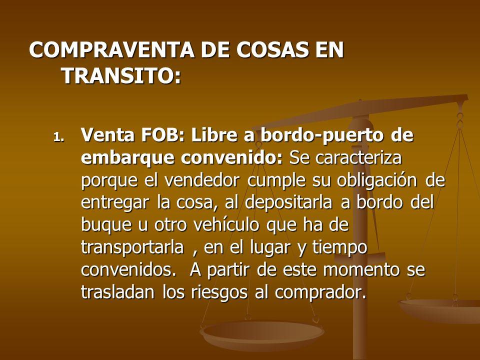 COMPRAVENTA DE COSAS EN TRANSITO: