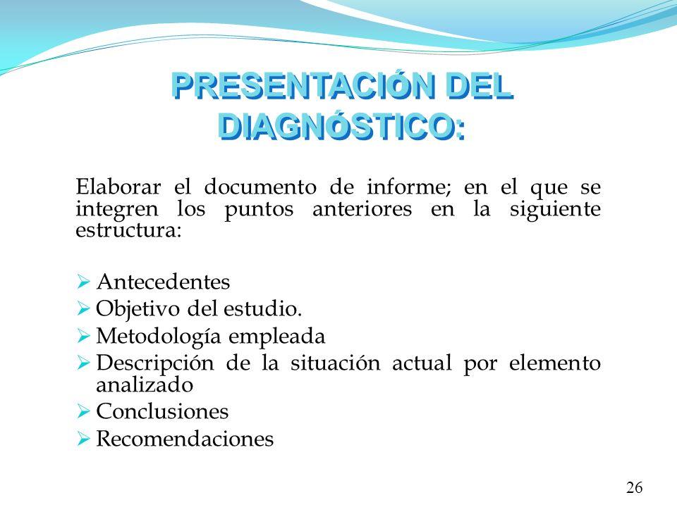PRESENTACIÓN DEL DIAGNÓSTICO: