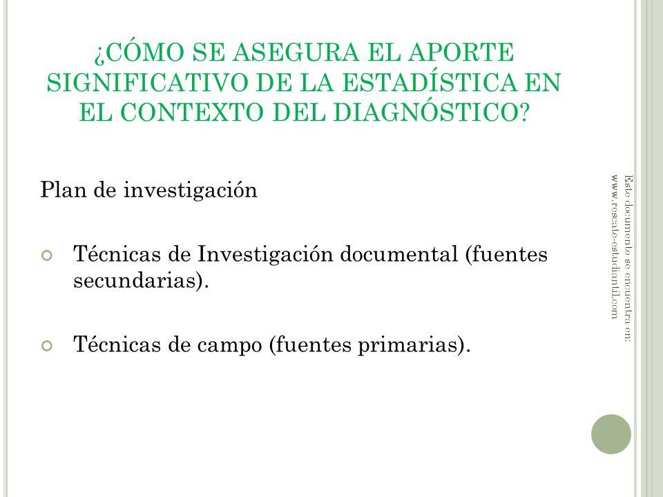 ¿CÓMO SE ASEGURA EL APORTE SIGNIFICATIVO DE LA ESTADÍSTICA EN EL CONTEXTO DEL DIAGNÓSTICO