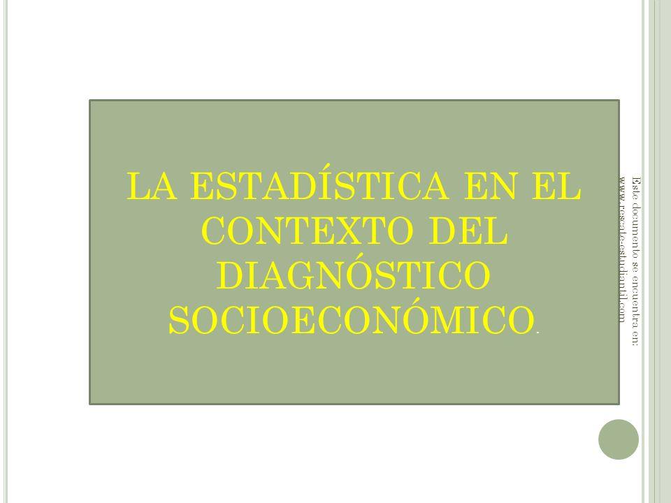 LA ESTADÍSTICA EN EL CONTEXTO DEL DIAGNÓSTICO SOCIOECONÓMICO.