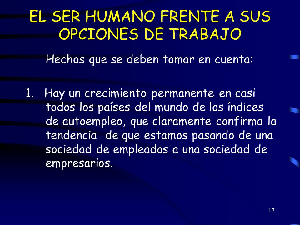 EL SER HUMANO FRENTE A SUS OPCIONES DE TRABAJO