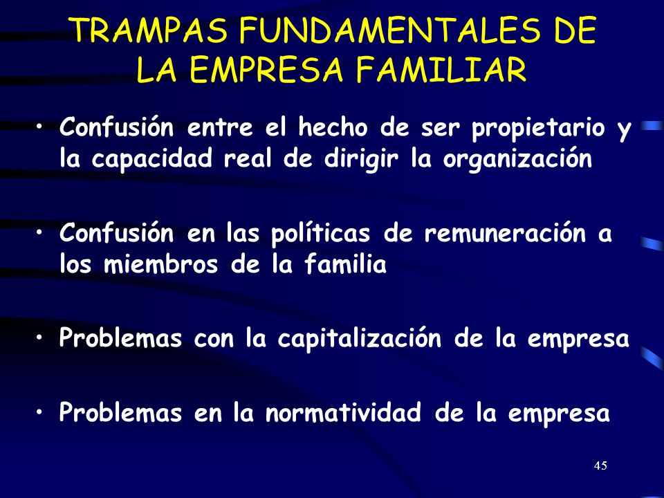 TRAMPAS FUNDAMENTALES DE LA EMPRESA FAMILIAR