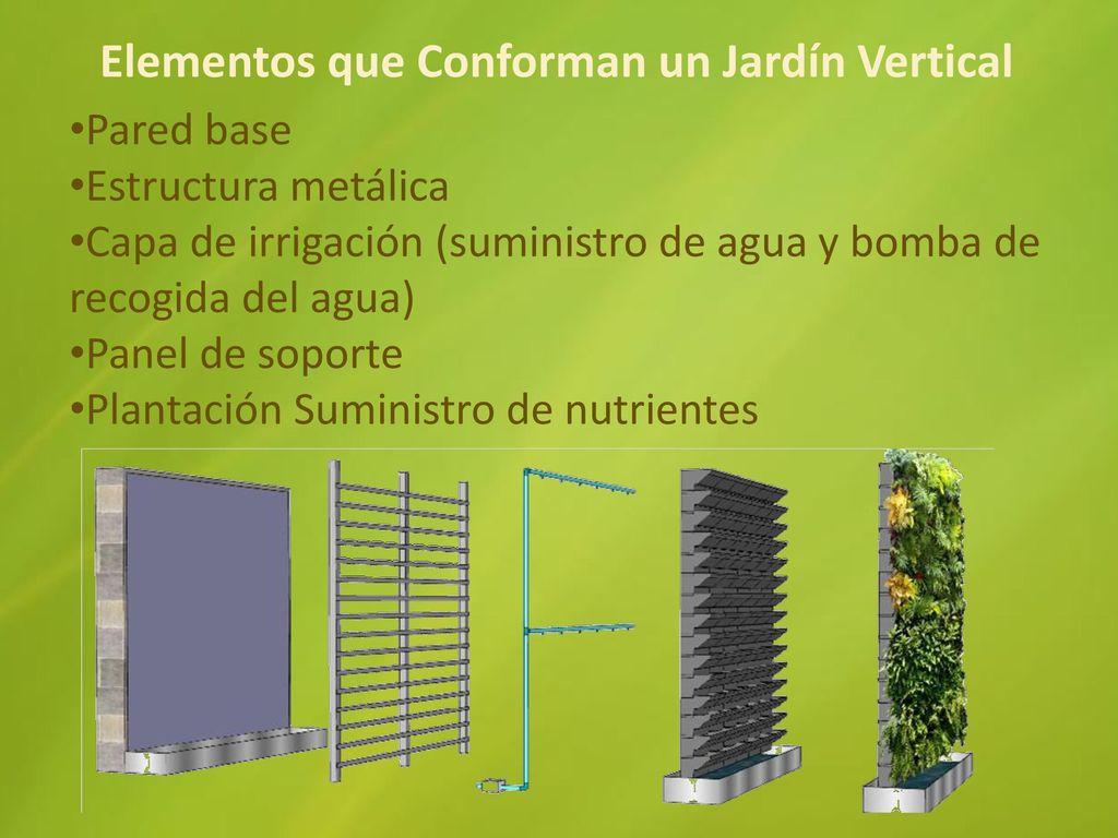 Grupo 5 curso dise o de jardines ppt descargar for Que es un jardin vertical