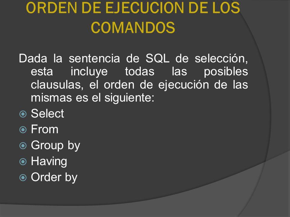 ORDEN DE EJECUCION DE LOS COMANDOS