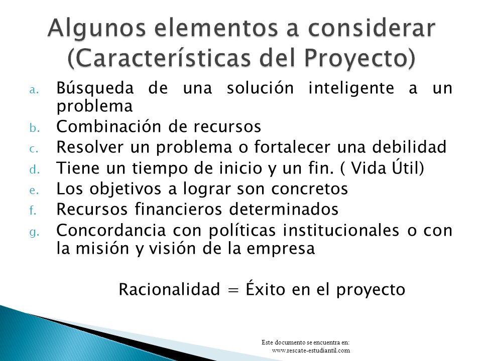 Algunos elementos a considerar (Características del Proyecto)