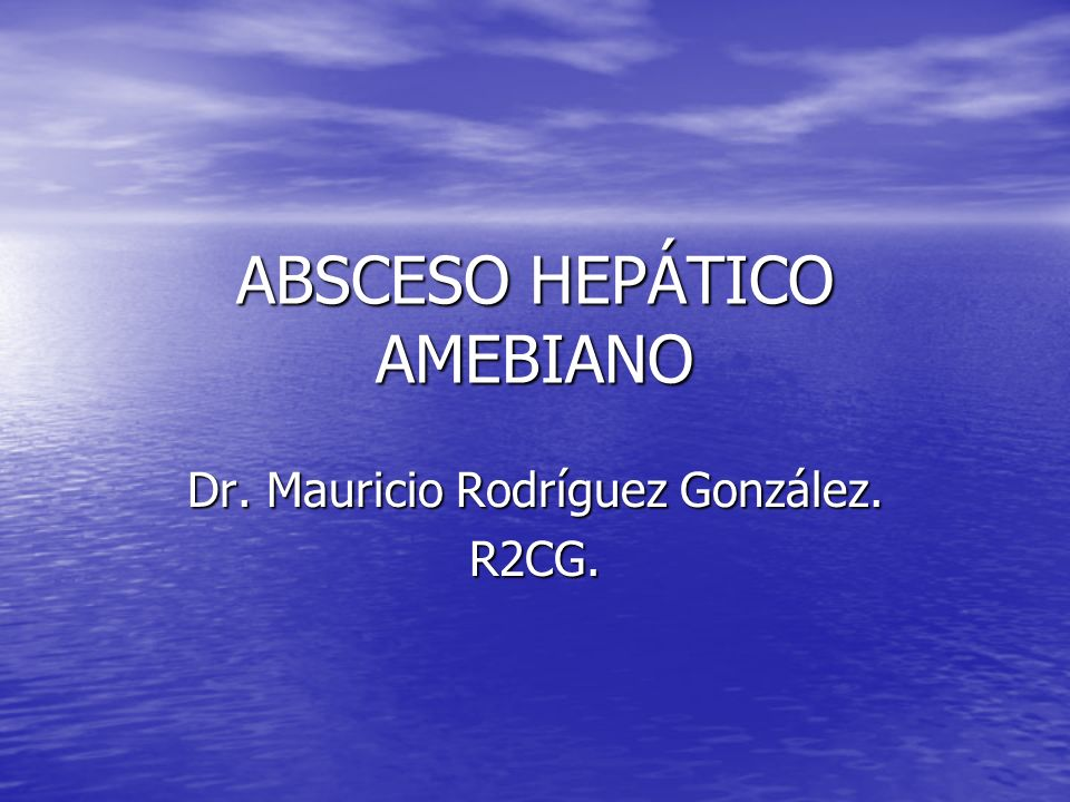 ABSCESO HEPÁTICO AMEBIANO