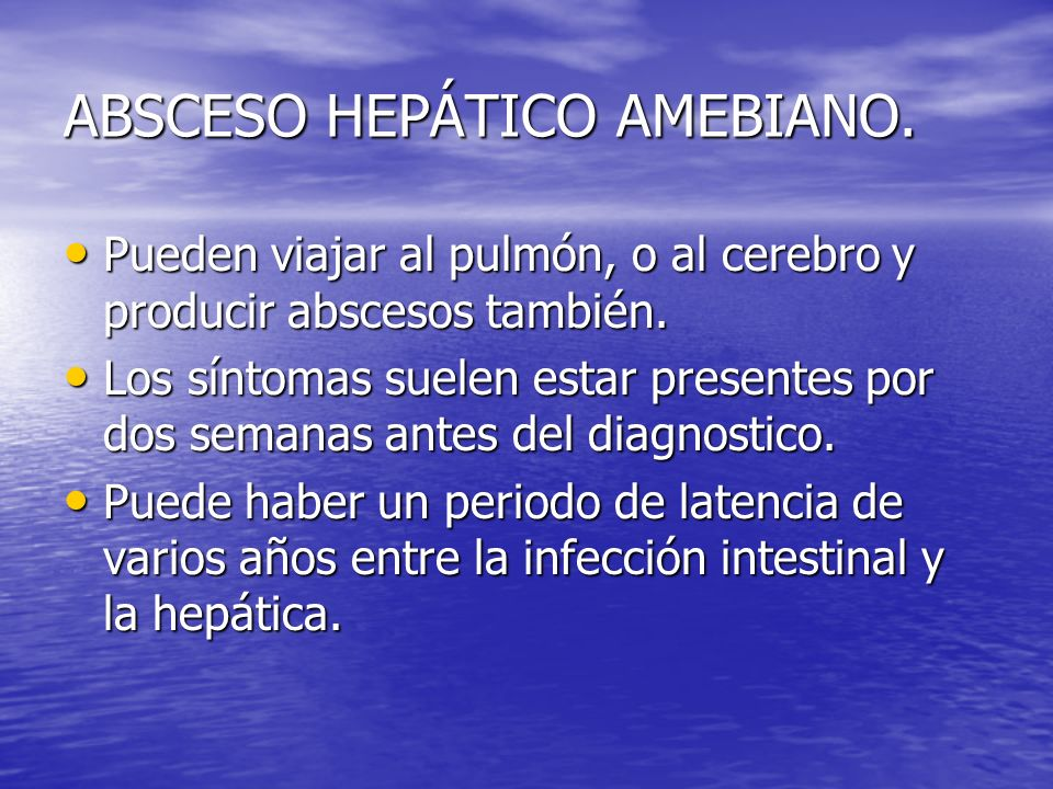 ABSCESO HEPÁTICO AMEBIANO.