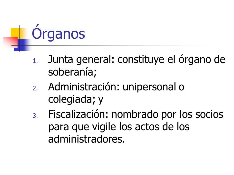 Órganos Junta general: constituye el órgano de soberanía;