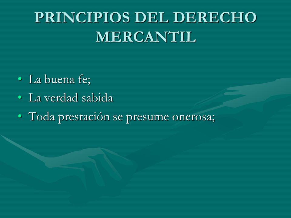 PRINCIPIOS DEL DERECHO MERCANTIL