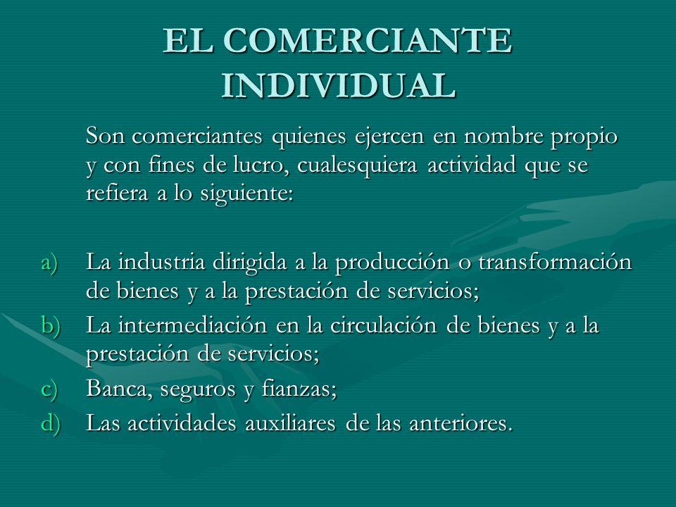 EL COMERCIANTE INDIVIDUAL