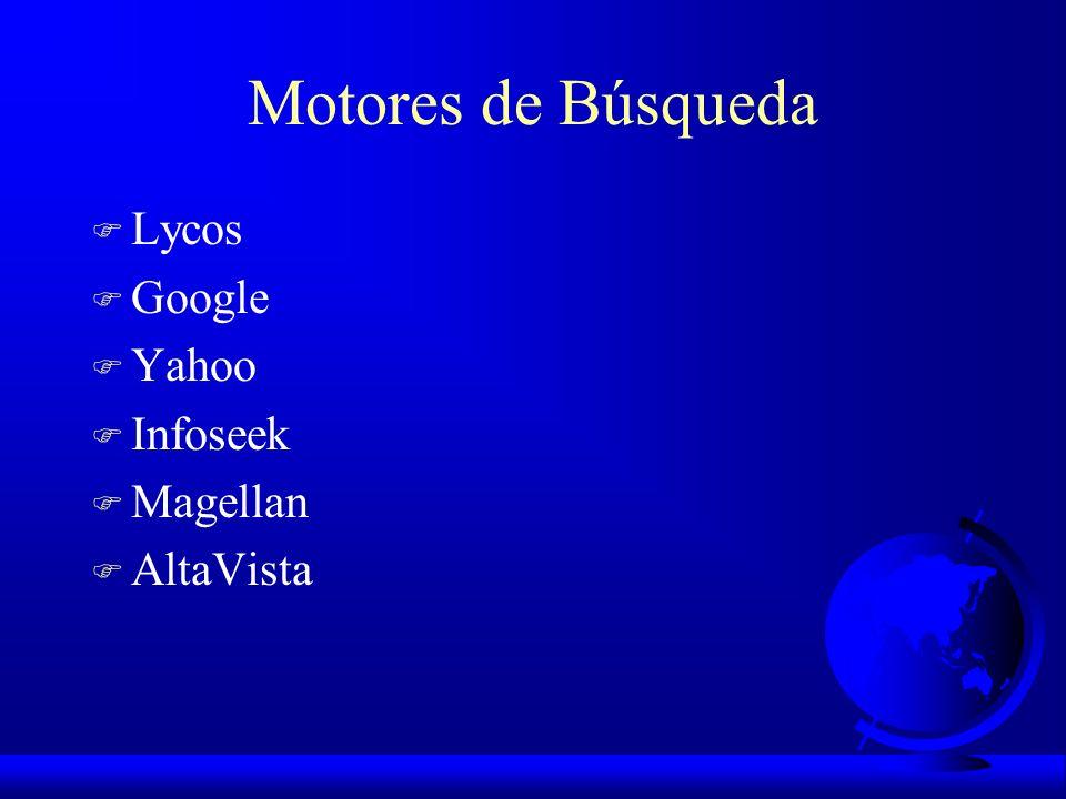 Motores de Búsqueda Lycos Google Yahoo Infoseek Magellan AltaVista