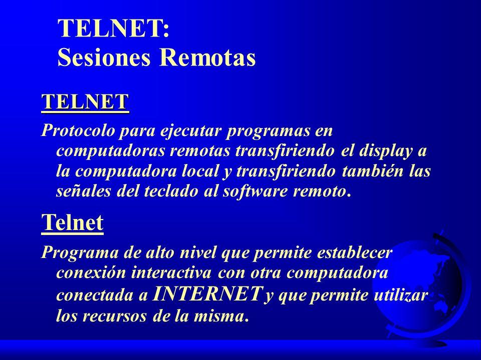 TELNET: Sesiones Remotas Telnet TELNET