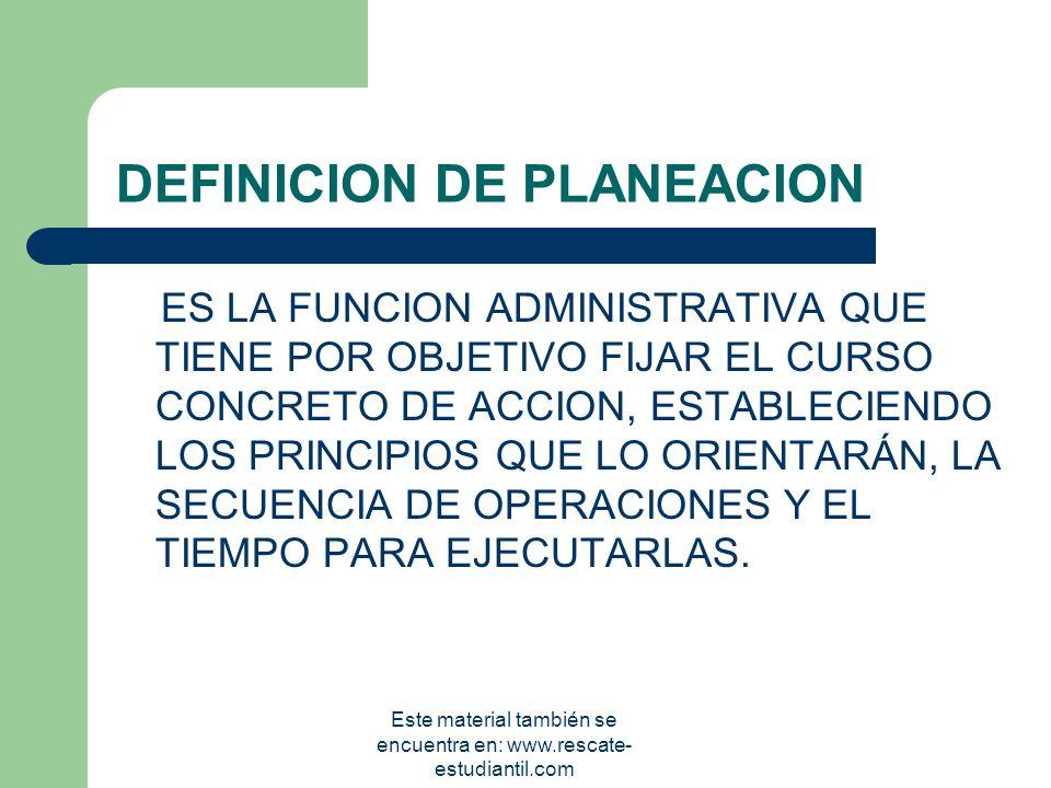 DEFINICION DE PLANEACION