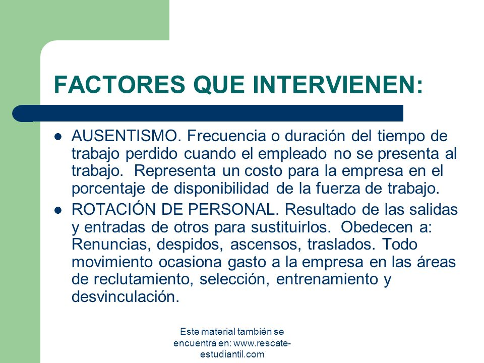 FACTORES QUE INTERVIENEN: