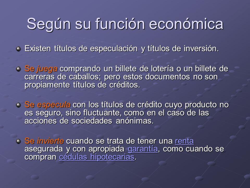 Según su función económica