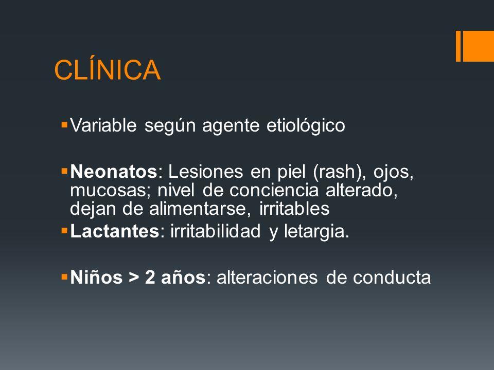 CLÍNICA Variable según agente etiológico