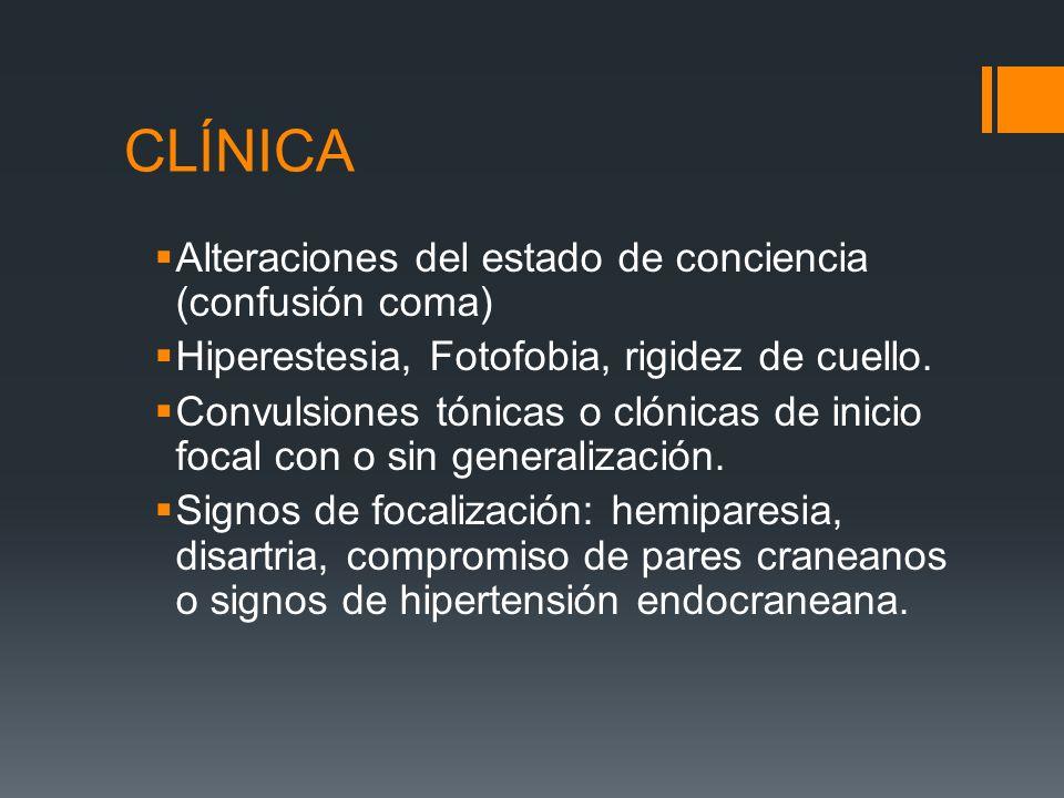 CLÍNICA Alteraciones del estado de conciencia (confusión coma)