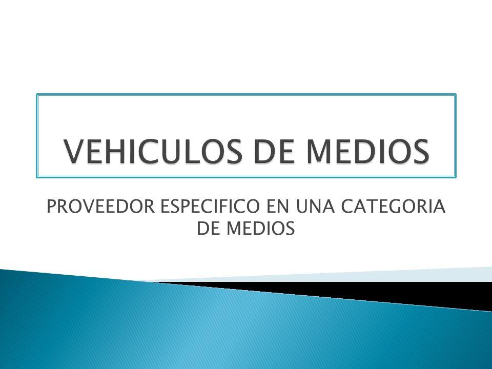 PROVEEDOR ESPECIFICO EN UNA CATEGORIA DE MEDIOS