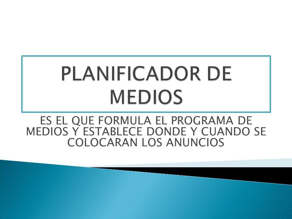 PLANIFICADOR DE MEDIOS