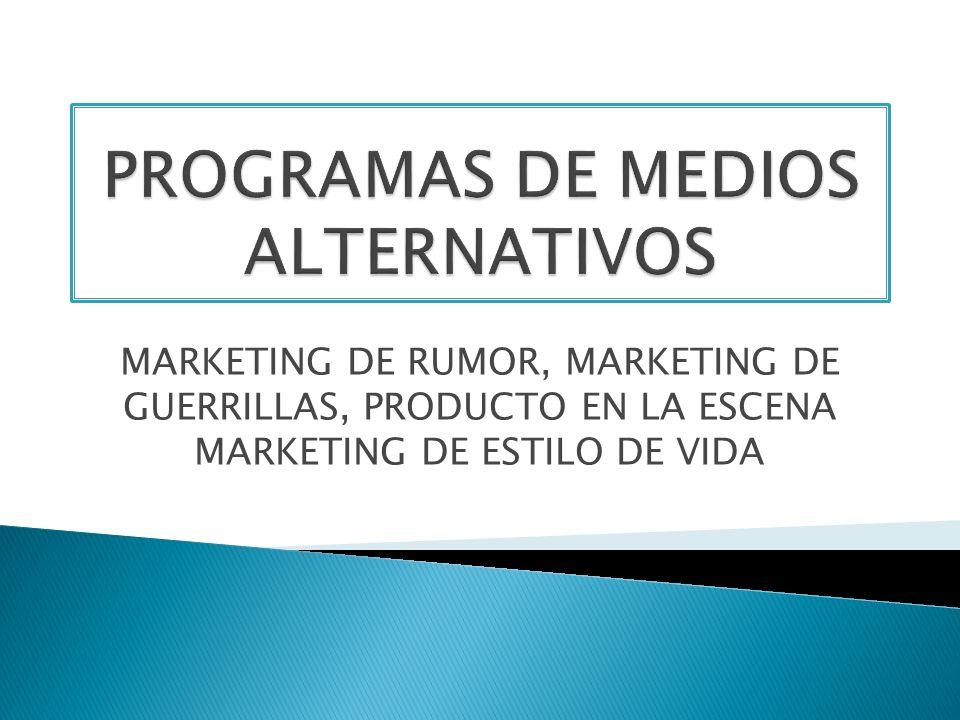 PROGRAMAS DE MEDIOS ALTERNATIVOS