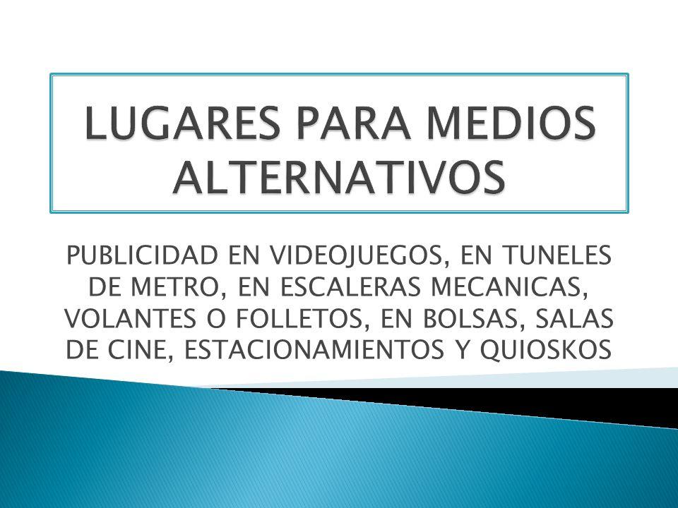 LUGARES PARA MEDIOS ALTERNATIVOS