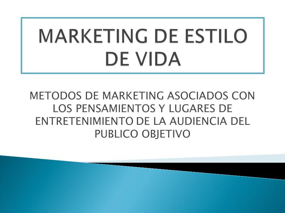 MARKETING DE ESTILO DE VIDA