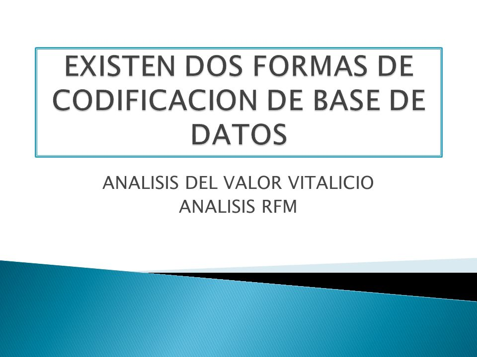 EXISTEN DOS FORMAS DE CODIFICACION DE BASE DE DATOS