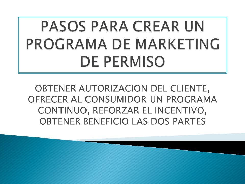 PASOS PARA CREAR UN PROGRAMA DE MARKETING DE PERMISO