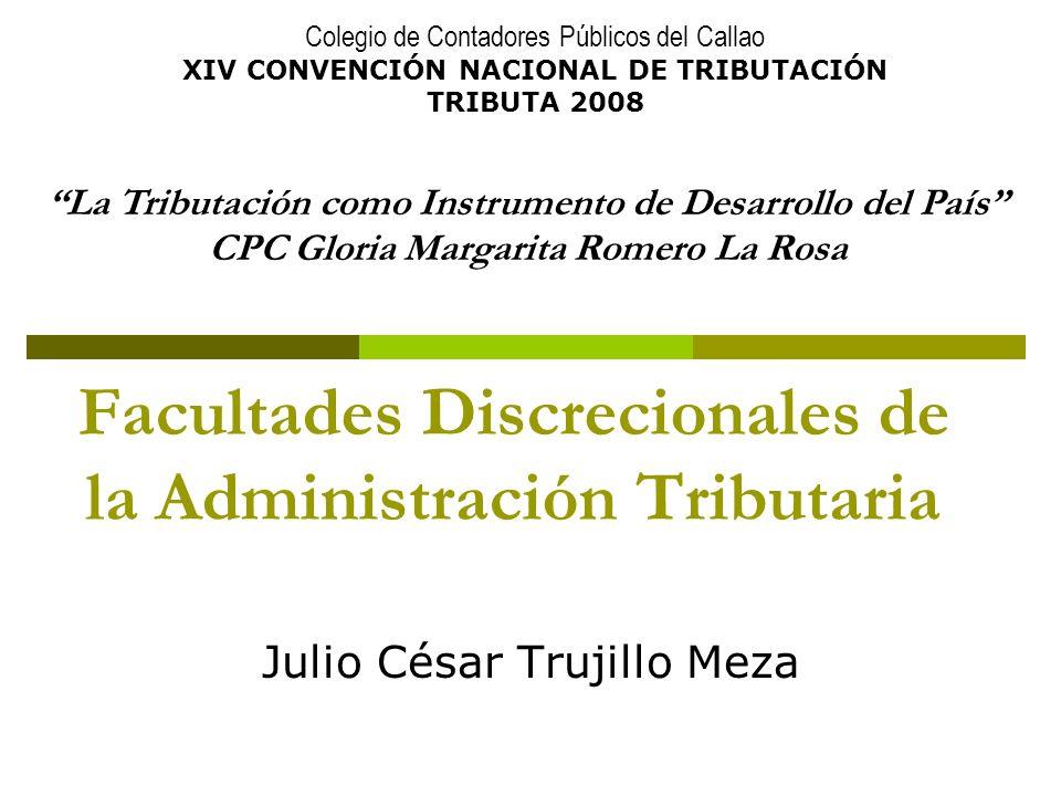 Facultades Discrecionales de la Administración Tributaria