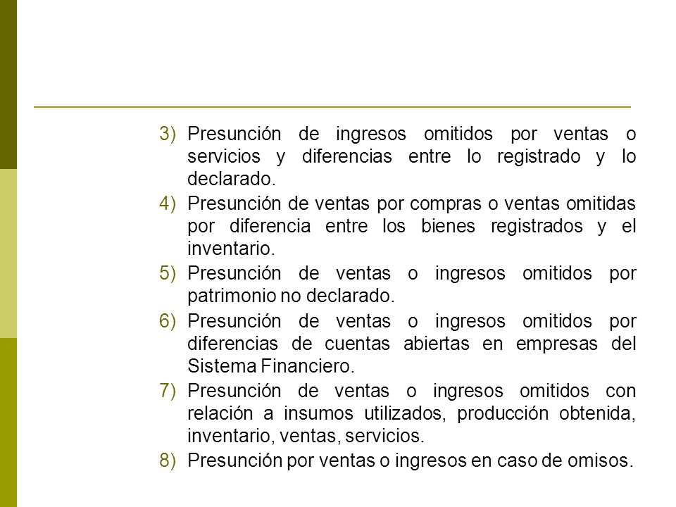 Presunción de ingresos omitidos por ventas o servicios y diferencias entre lo registrado y lo declarado.
