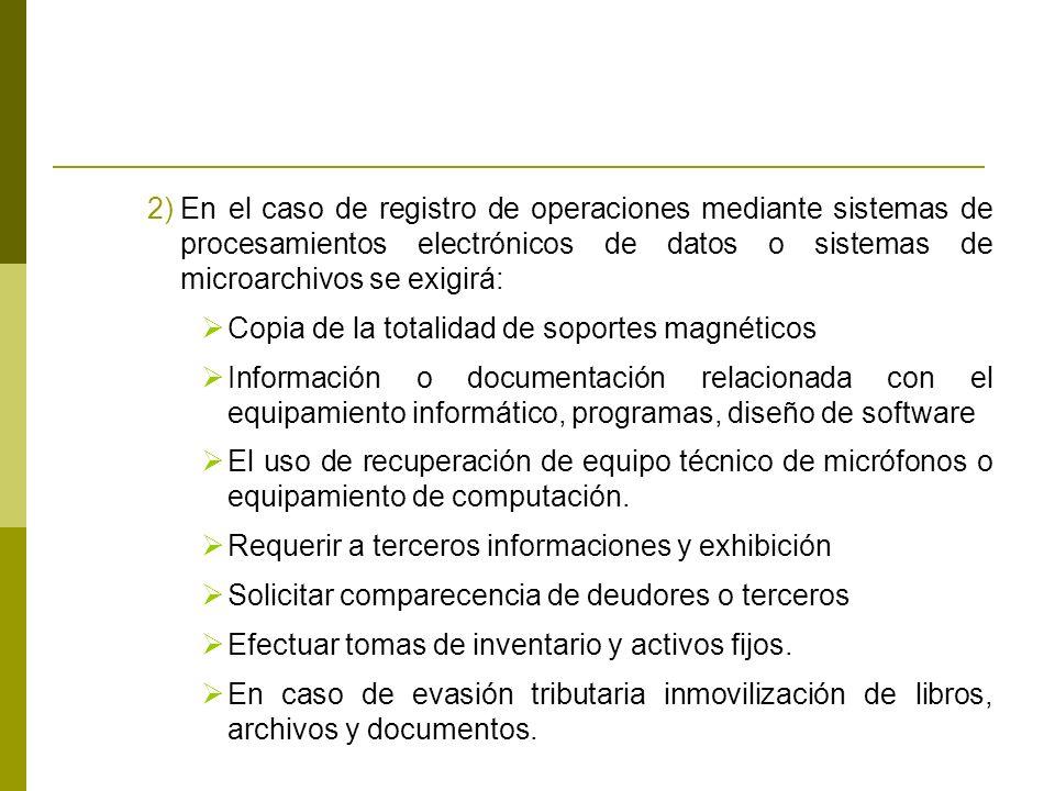 En el caso de registro de operaciones mediante sistemas de procesamientos electrónicos de datos o sistemas de microarchivos se exigirá: