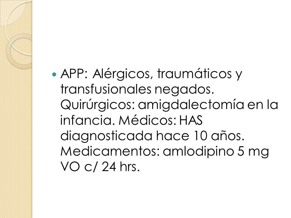 APP: Alérgicos, traumáticos y transfusionales negados