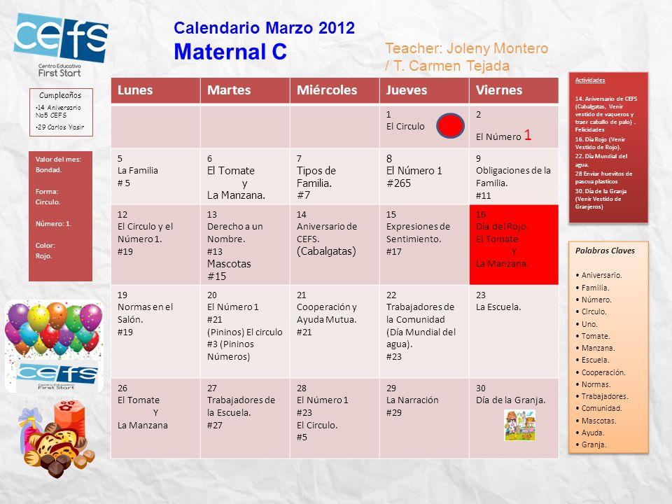 Maternal C Calendario Marzo 2012 Teacher: Joleny Montero