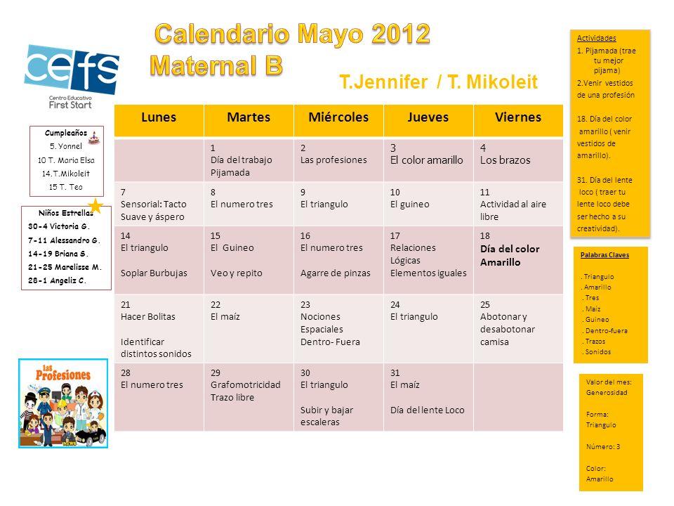 Calendario Mayo 2012 Maternal B T.Jennifer / T. Mikoleit Lunes Martes