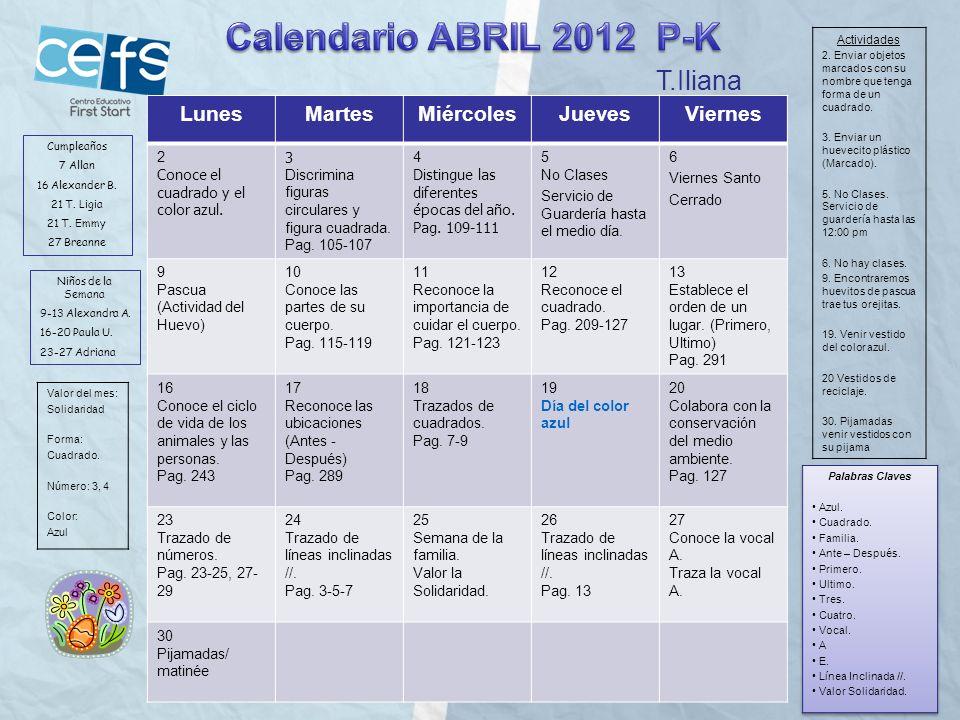 Calendario ABRIL 2012 P-K T.Iliana Lunes Martes Miércoles Jueves