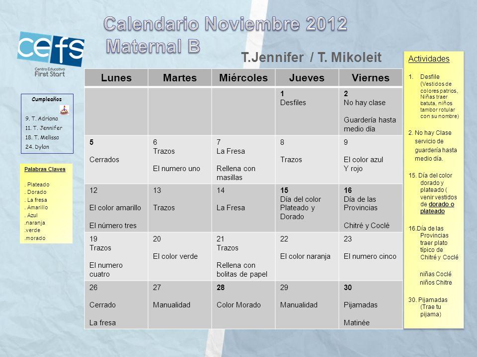Calendario Noviembre 2012 Maternal B T.Jennifer / T. Mikoleit Lunes