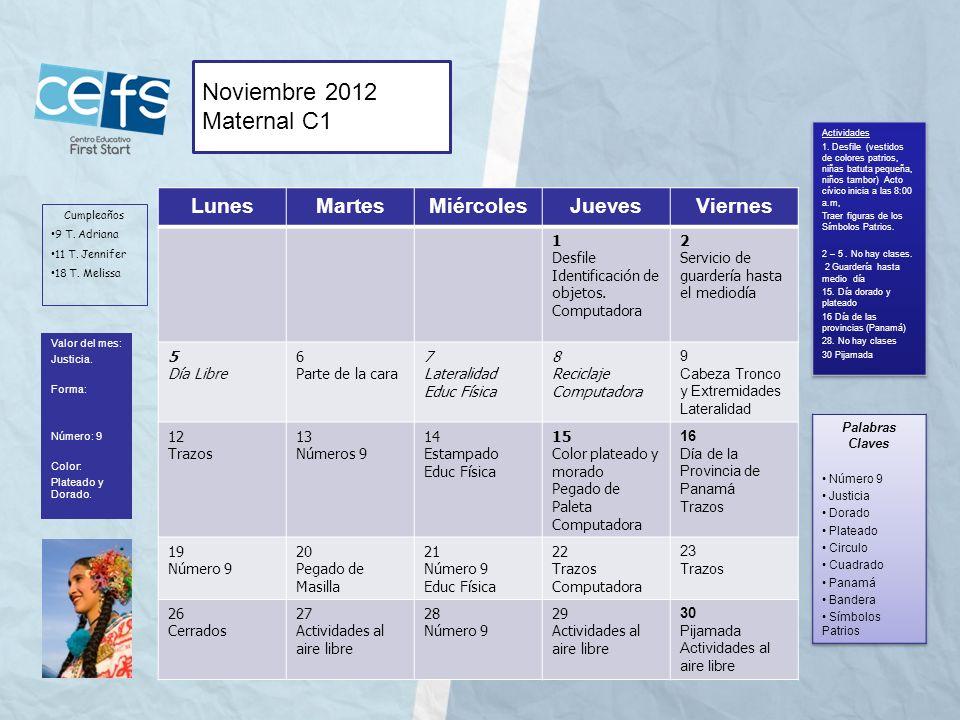 Noviembre 2012 Maternal C1 Lunes Martes Miércoles Jueves Viernes 1